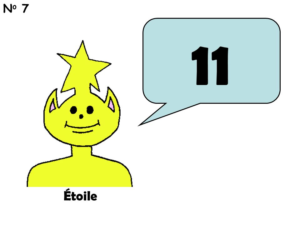 11 N o 7 Étoile