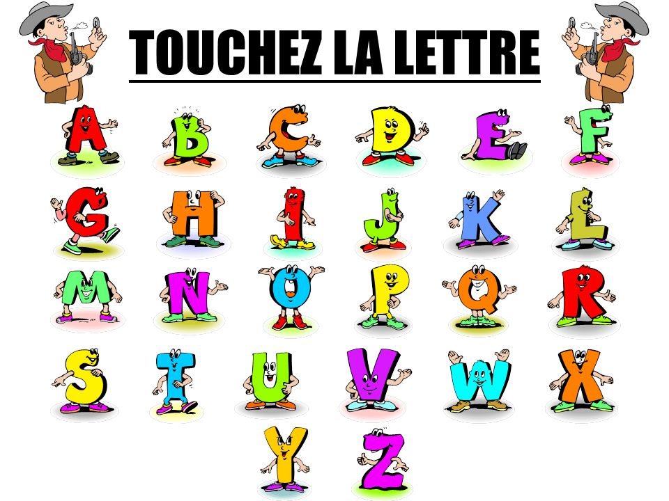 CHERCHEZ LA LETTRE One pupil leaves the room Another hides a letter in the classroom The pupil comes back and is directed to the letter by the class c