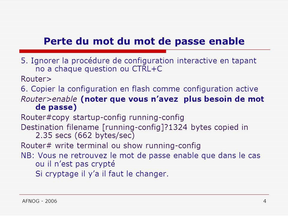 AFNOG - 20064 Perte du mot du mot de passe enable 5.
