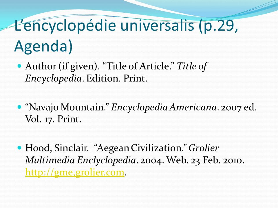 Lencyclopédie universalis (p.29, Agenda) Author (if given).