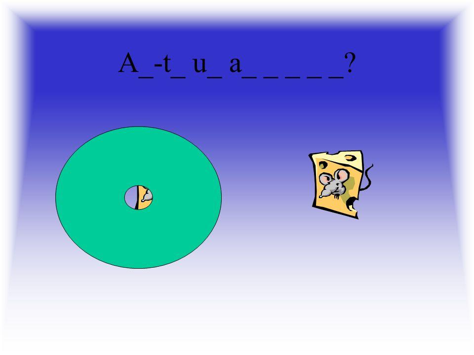 A_-t_ u_ a_ _ _ _ _