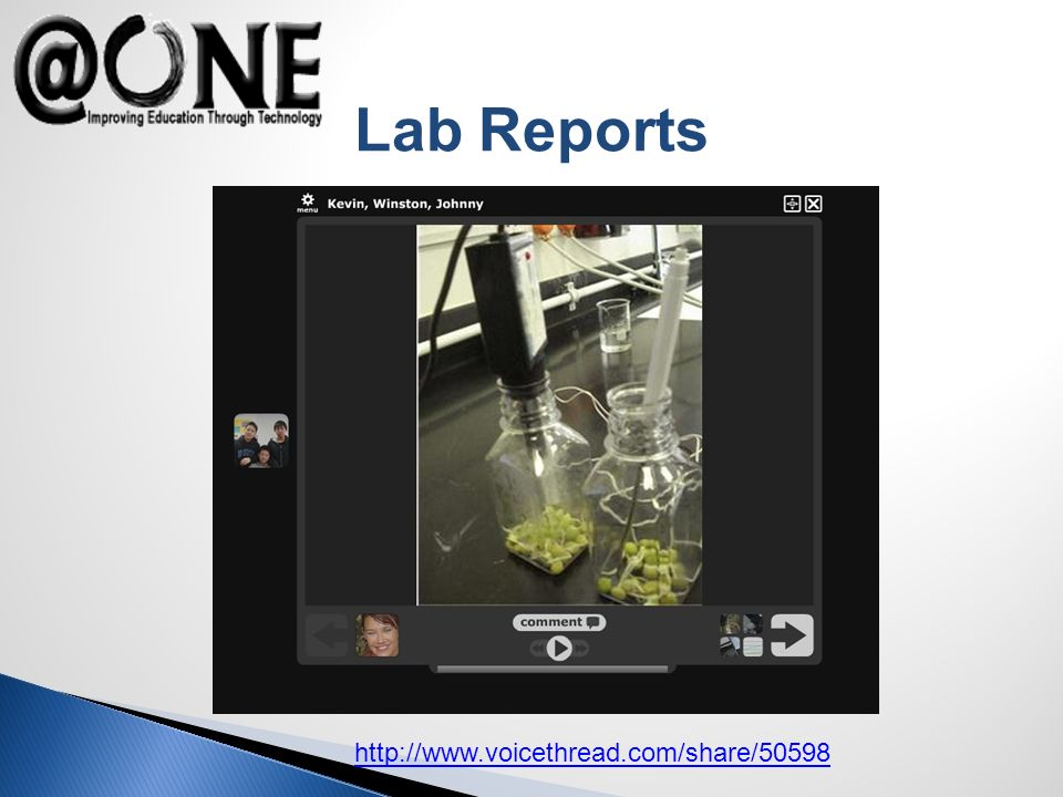 http://www.voicethread.com/share/50598 Lab Reports