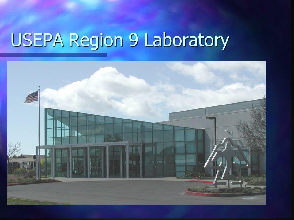 USEPA Region 9 Laboratory