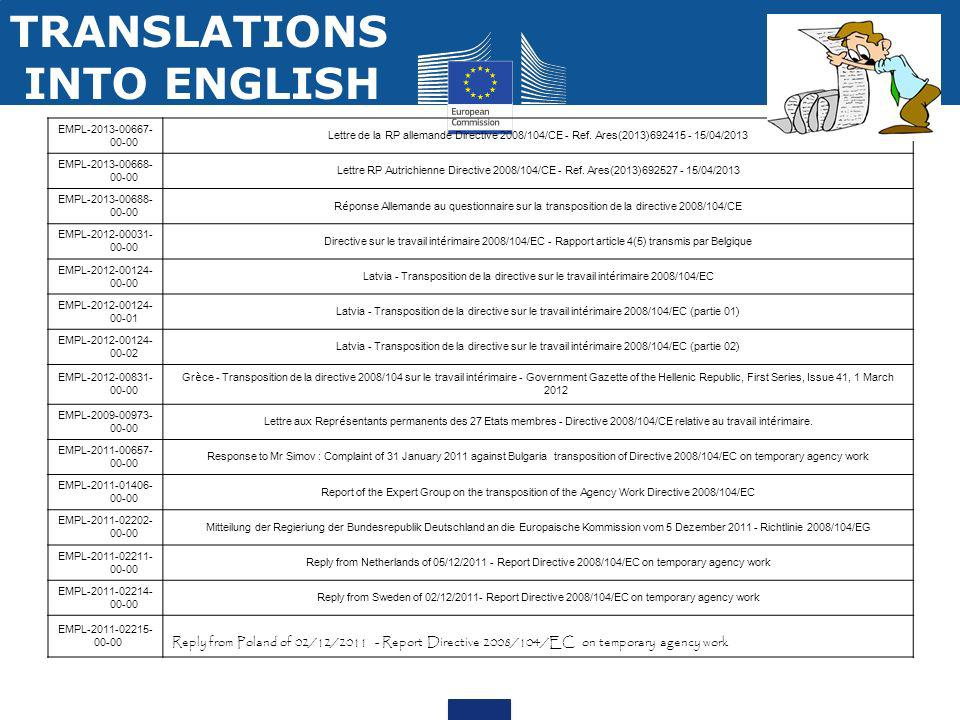 TRANSLATIONS INTO ENGLISH EMPL-2013-00667- 00-00 Lettre de la RP allemande Directive 2008/104/CE - Ref. Ares(2013)692415 - 15/04/2013 EMPL-2013-00668-