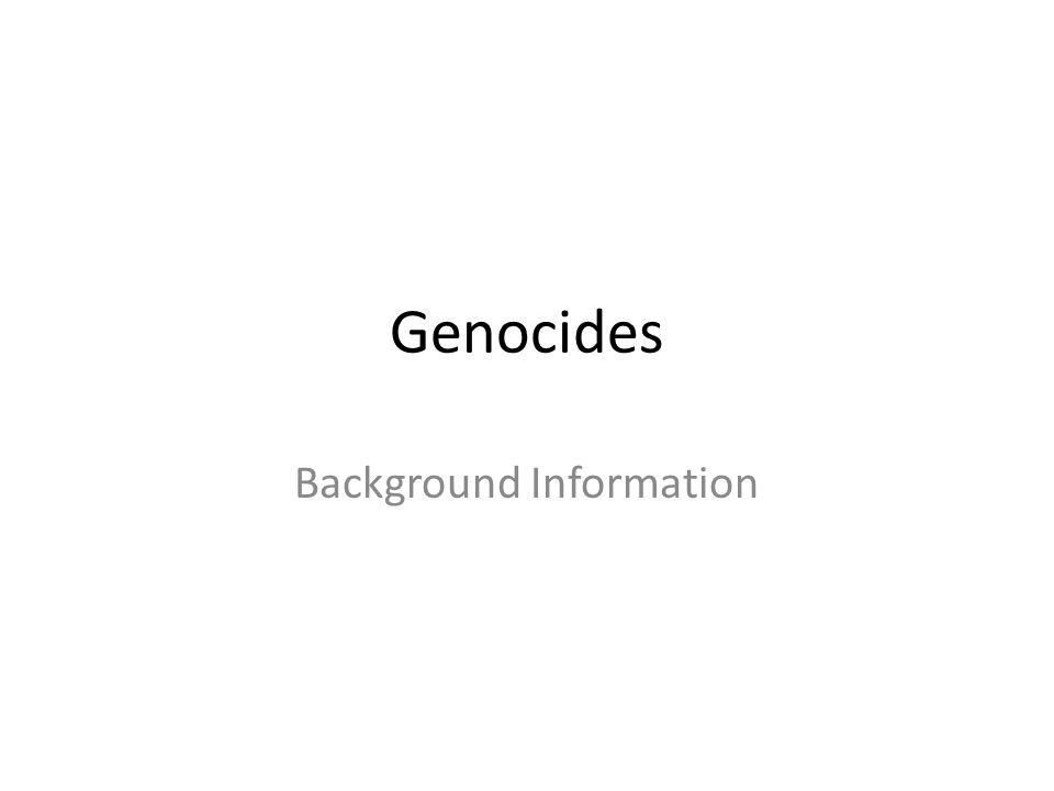 Genocides Background Information