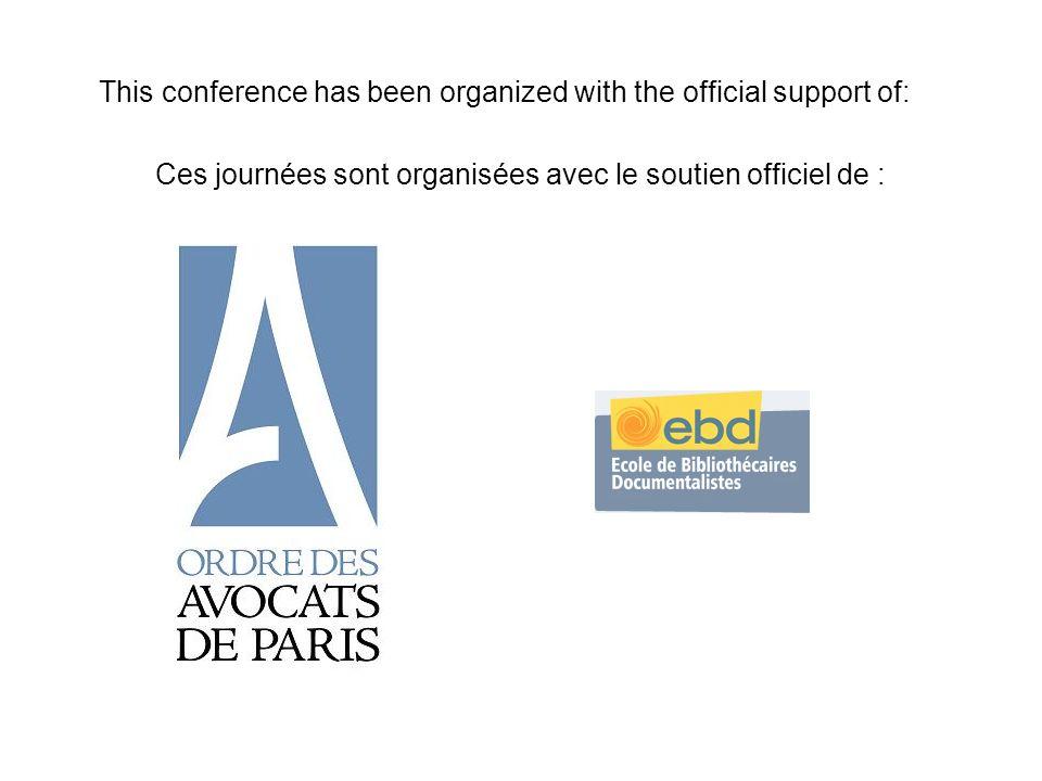 This conference has been organized with the official support of: Ces journées sont organisées avec le soutien officiel de :