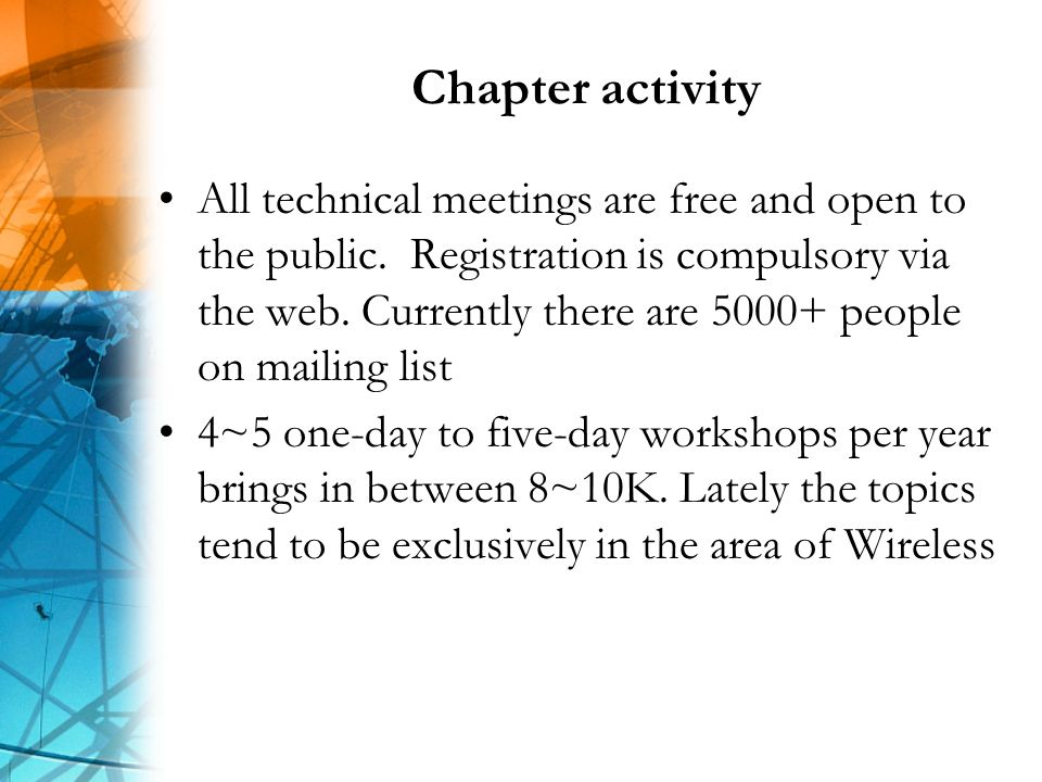 Chapter activity All technical meetings are free and open to the public.