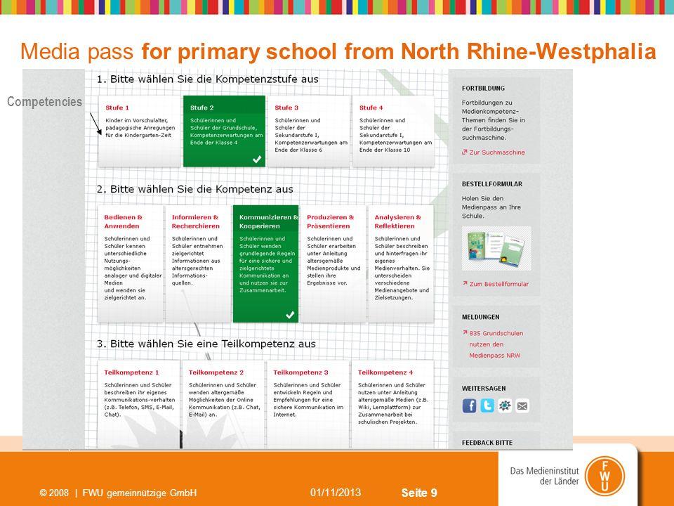 Seite 9 01/11/2013 © 2008 | FWU gemeinnützige GmbH Media pass for primary school from North Rhine-Westphalia Competencies