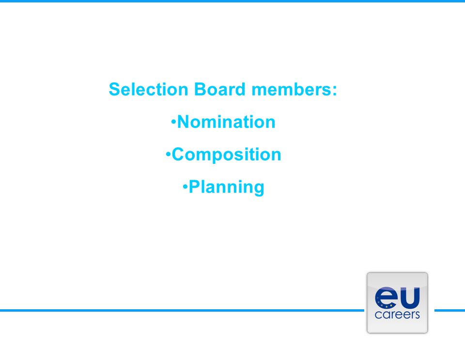Selection Board members: Nomination Composition Planning