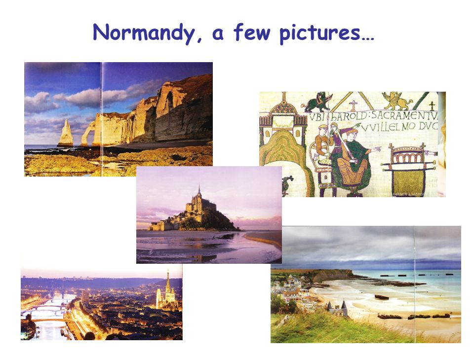 Normandy, a few pictures…