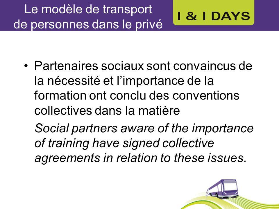 Le modèle de transport de personnes dans le privé Partenaires sociaux sont convaincus de la nécessité et limportance de la formation ont conclu des co