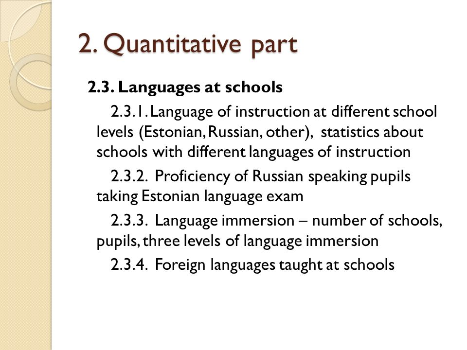 2. Quantitative part 2.3. Languages at schools