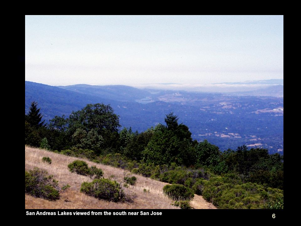 6 San Andreas Lakes viewed from the south near San Jose