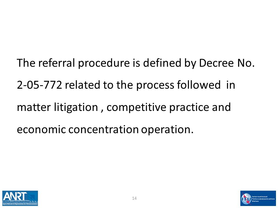 The referral procedure is defined by Decree No.