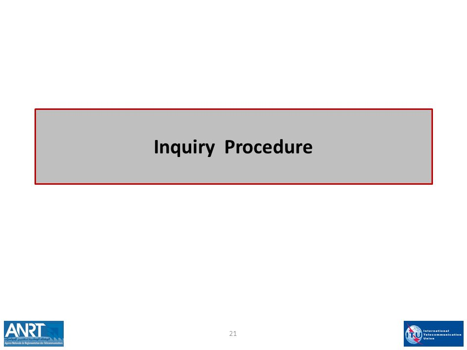 Inquiry Procedure 21