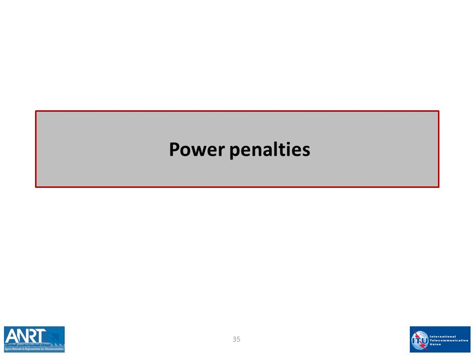 Power penalties 35