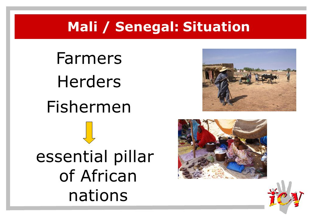 Mali / Senegal: Situation Farmers Herders Fishermen essential pillar of African nations