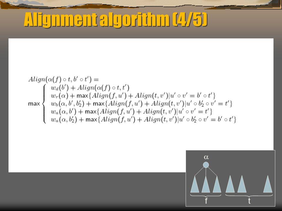 Alignment algorithm (4/5) f t