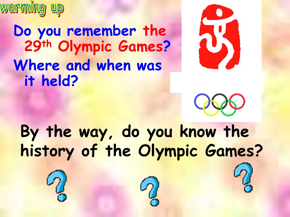 Do you remember the 29 th Olympic Games. Where and when was it held.