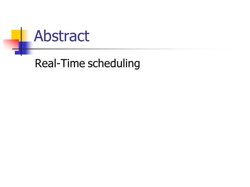 Abstract Real-Time scheduling