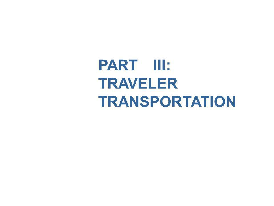 PARTIII: TRAVELER TRANSPORTATION