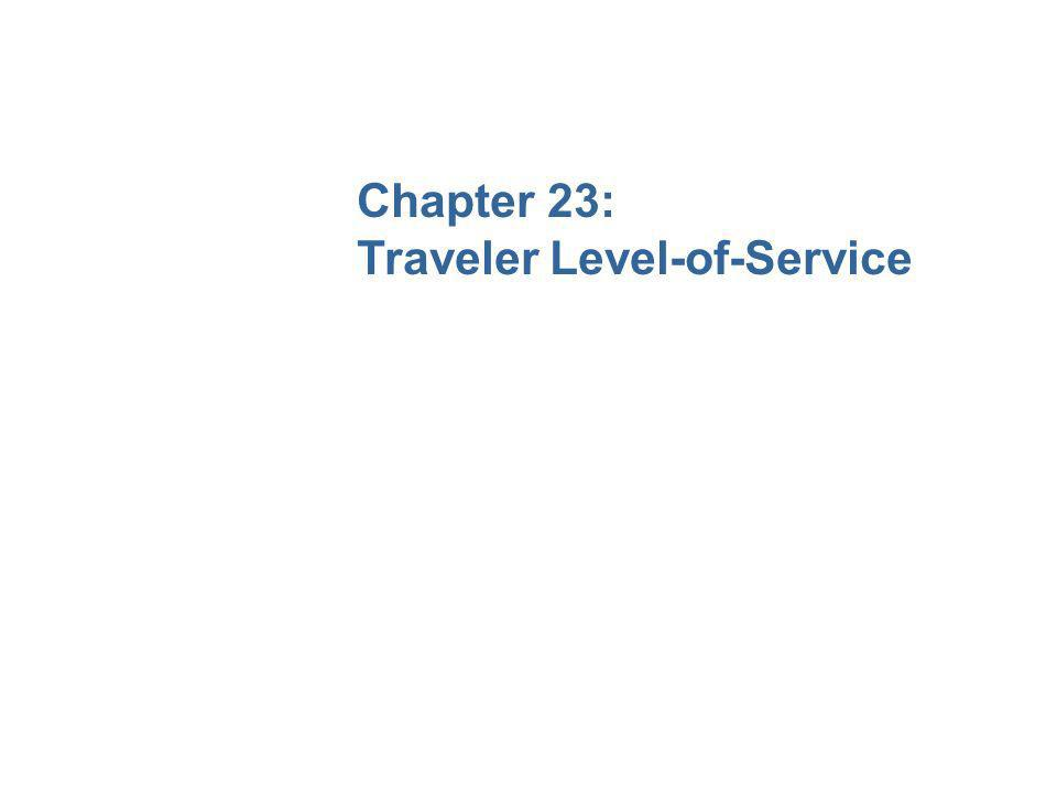 Chapter 23: Traveler Level-of-Service