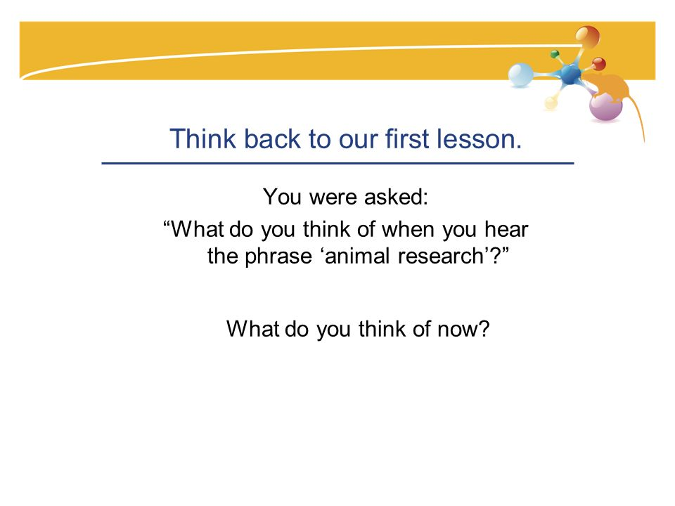 Think back to our first lesson.