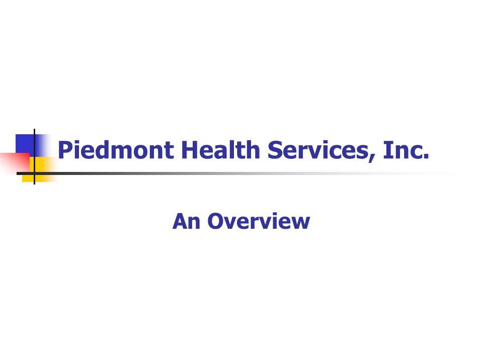 Piedmont Health Services, Inc. An Overview