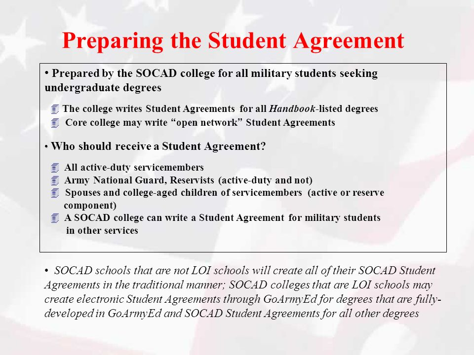 Preparing the Student Agreement Prepared by the SOCAD college for all military students seeking undergraduate degrees The college writes Student Agree