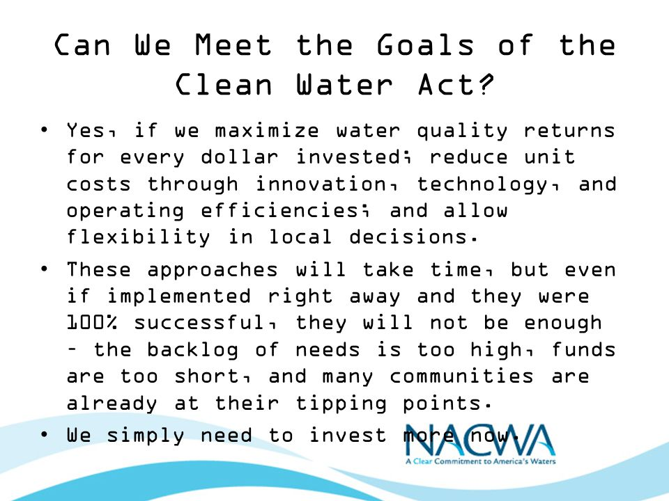 Can We Meet the Goals of the Clean Water Act.