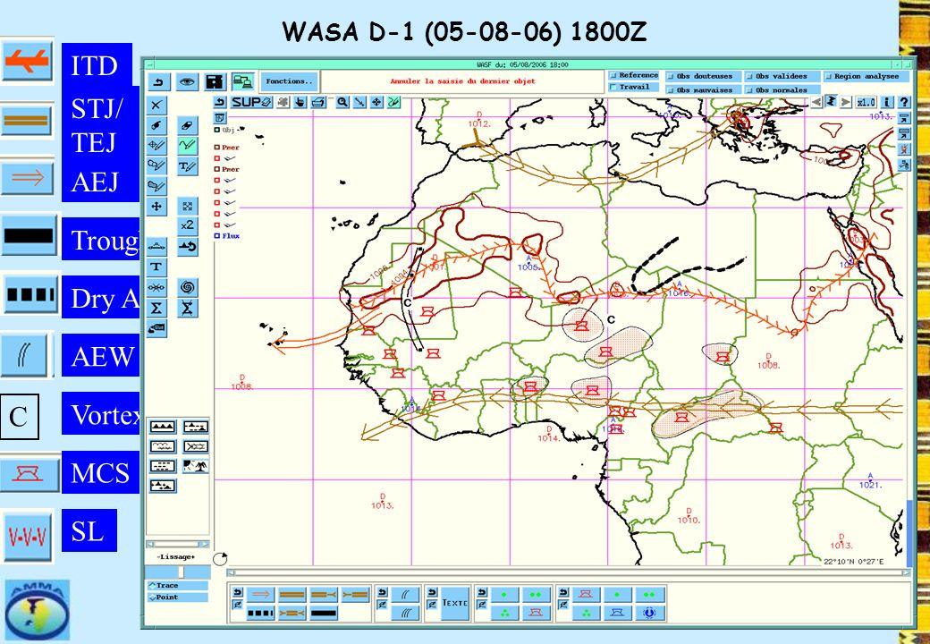 WASA D-1 (05-08-06) 1800Z Dry Air ITD SL AEW MCS AEJ STJ/ TEJ Trough C Vortex