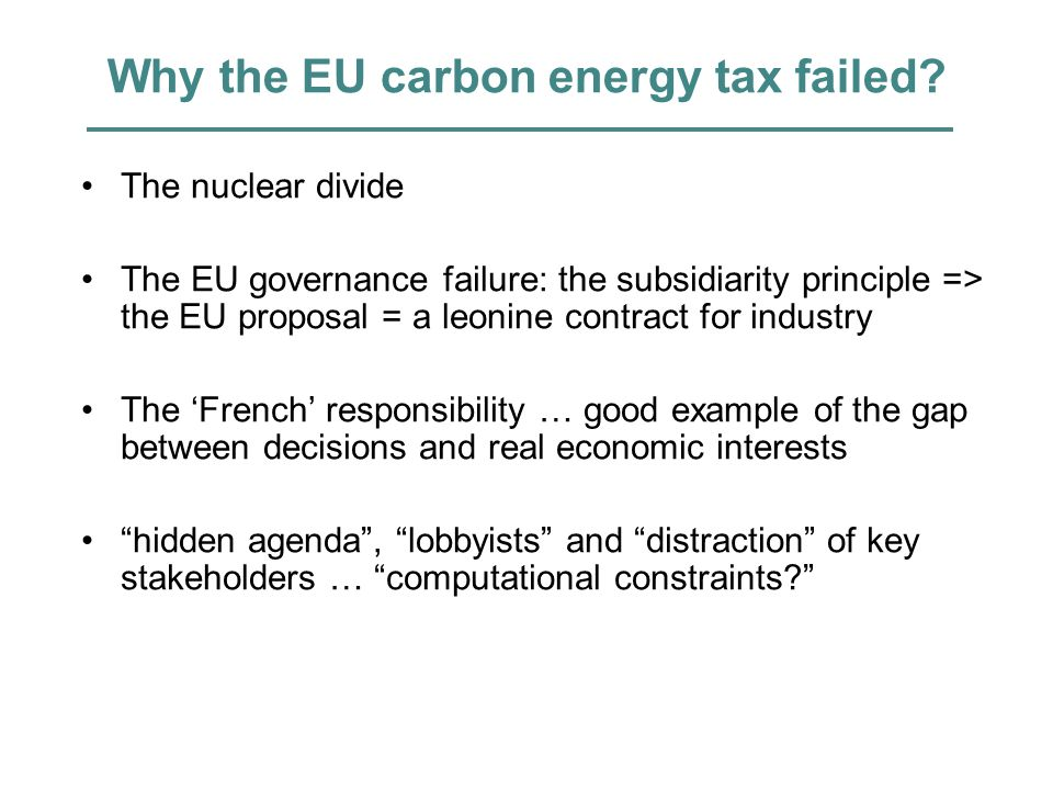 Why the EU carbon energy tax failed.