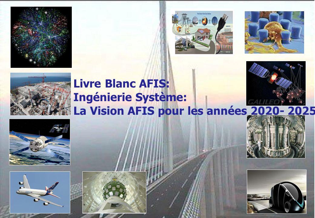 Livre Blanc AFIS: Ingénierie Système: La Vision AFIS pour les années 2020- 2025