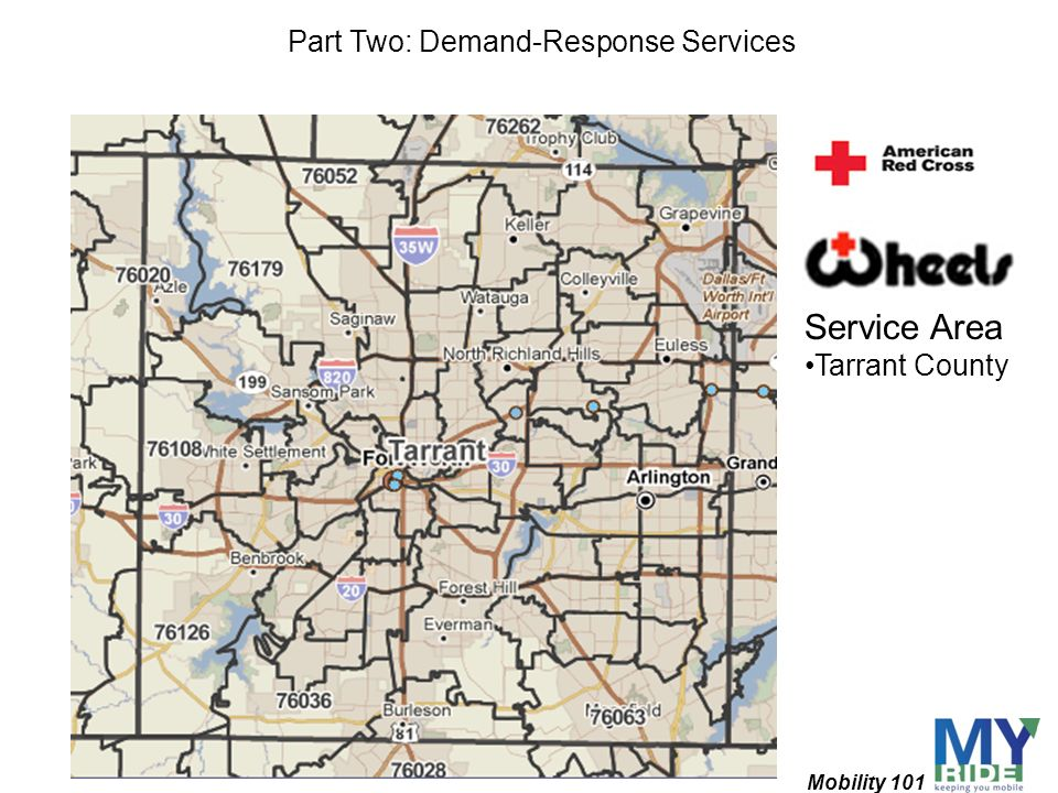 Mobility 101 Part Two: Demand-Response Services Service Area Tarrant County