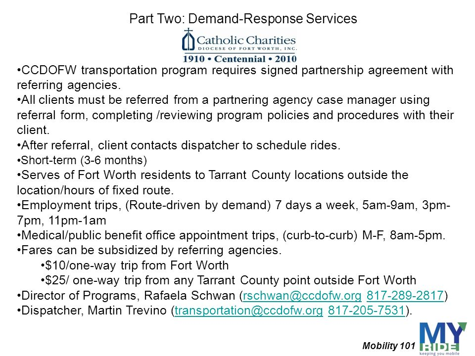 CCDOFW transportation program requires signed partnership agreement with referring agencies. All clients must be referred from a partnering agency cas