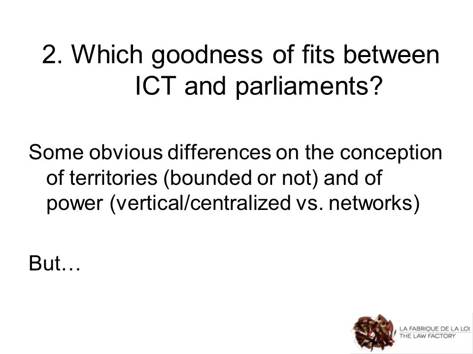 2. Which goodness of fits between ICT and parliaments.