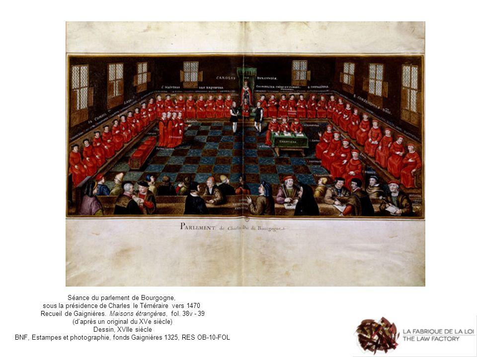 Séance du parlement de Bourgogne, sous la présidence de Charles le Téméraire vers 1470 Recueil de Gaignières. Maisons étrangères, fol. 38v - 39 (d'apr