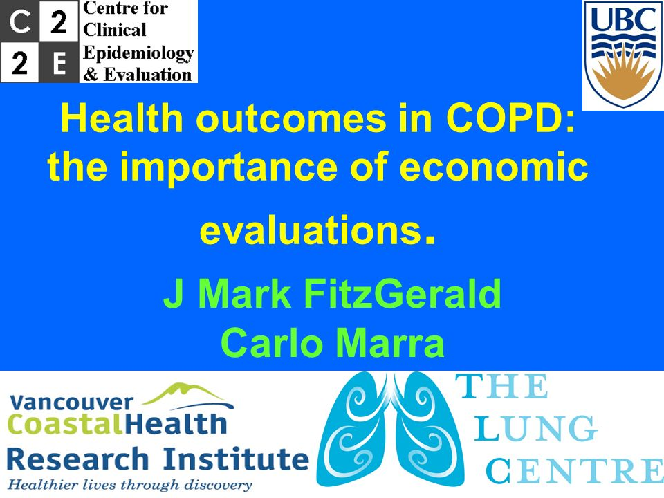Health outcomes in COPD: the importance of economic evaluations. J Mark FitzGerald Carlo Marra
