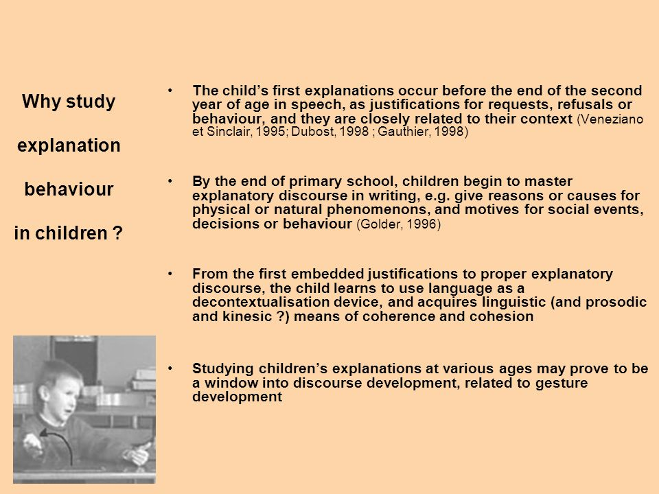 Studying childrens multimodal explanations Two empirical studies based on data collected in nursery and primary schools Out of a corpus from primary school, 268 monologal explanations were extracted.