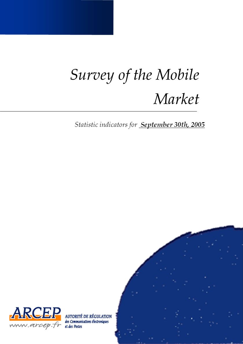 Survey of the Mobile Market Statistic indicators for September 30th, 2005