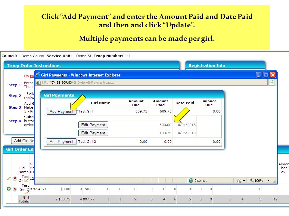 Click Add Payment and enter the Amount Paid and Date Paid and then and click Update. Multiple payments can be made per girl.
