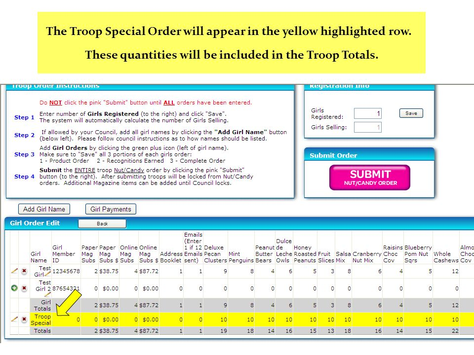 The Troop Special Order will appear in the yellow highlighted row.