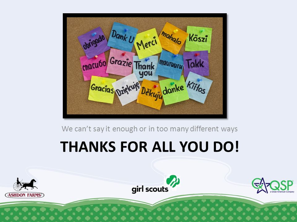 THANKS FOR ALL YOU DO! We cant say it enough or in too many different ways