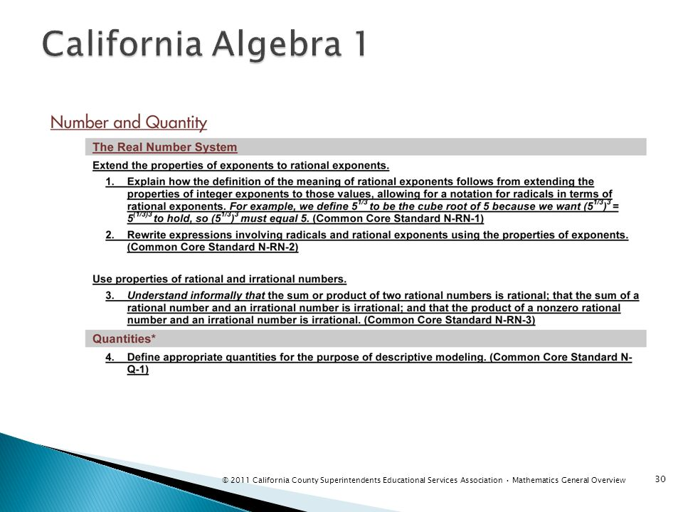 30 © 2011 California County Superintendents Educational Services Association Mathematics General Overview