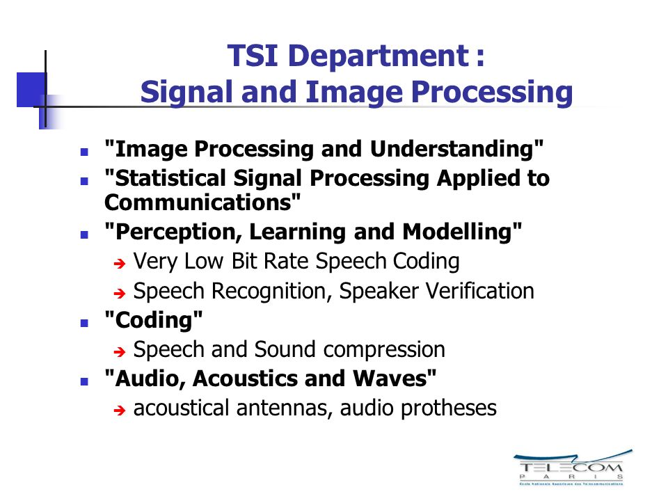 TSI Department : Signal and Image Processing
