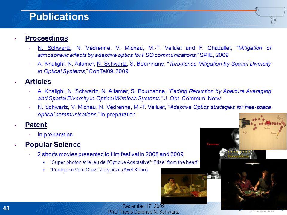 December 17, 2009 PhD Thesis Defense N. Schwartz 43 Proceedings N. Schwartz, N. Védrenne, V. Michau, M.-T. Velluet and F. Chazallet, Mitigation of atm