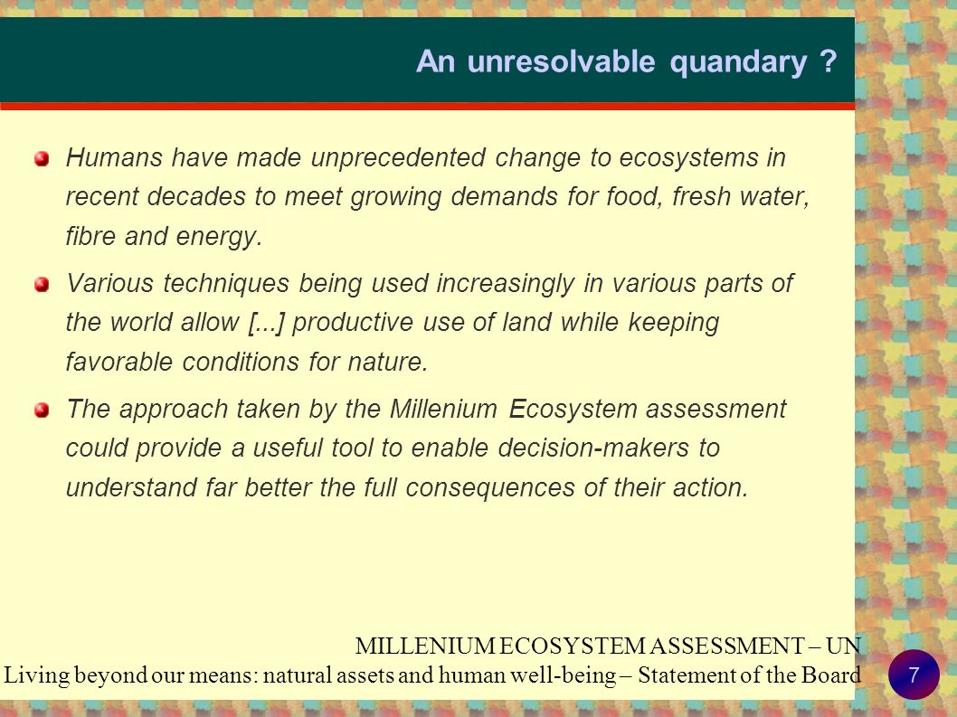 6 Context - 5 Potential impacts from agriculture CO 2 Groundwater NO 3 Fertilizers (N) Pesticides Sol Soil organic matter N 2 O, NO, NH 3, Pesticides Eutrophication Global warming Air pollution Ecotoxicity Pesticides Acidification