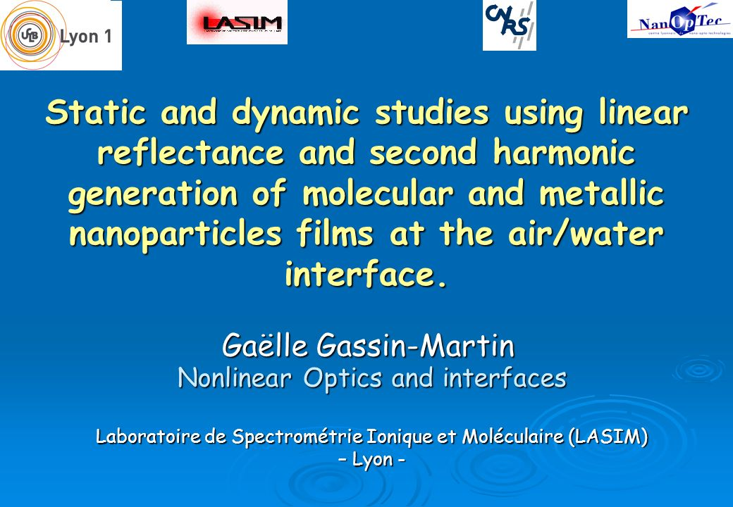 Static and dynamic studies using linear reflectance and second harmonic generation of molecular and metallic nanoparticles films at the air/water inte