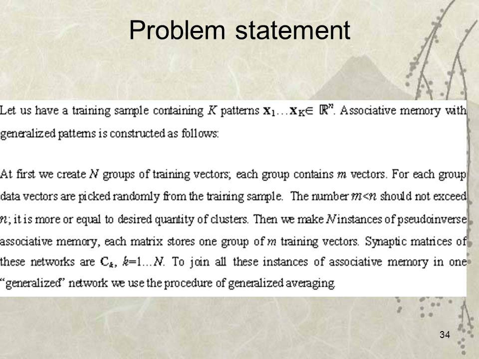34 Problem statement