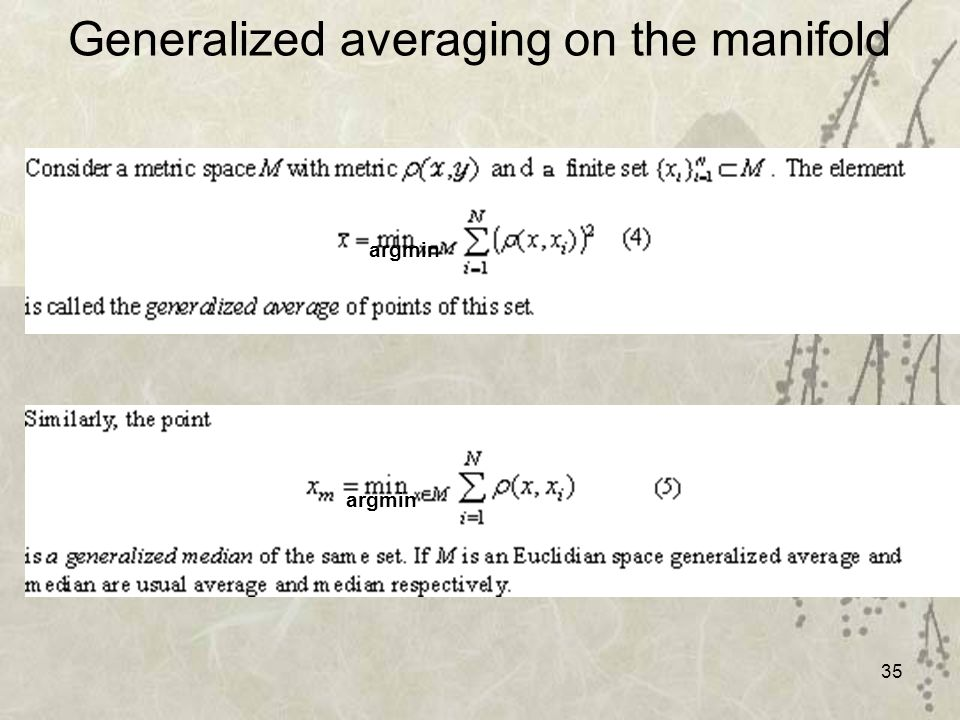 35 Generalized averaging on the manifold argmin